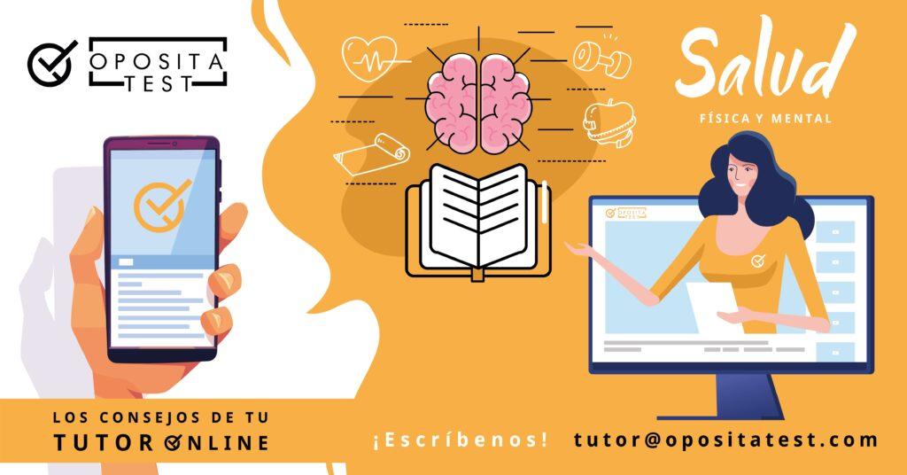 Imagen ilustrativa de la campaña Tutor Online de OpositaTest en la que se aportan consejos de salud y bienestar físico y emocional para opositores