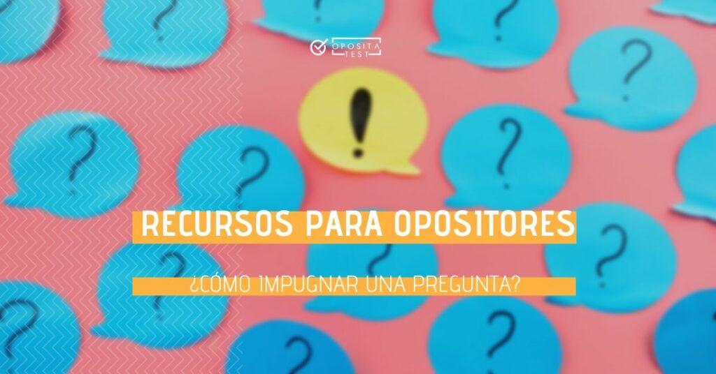 Imagen ilustrativa de post it azules con símbolos interrogativos y post it amarillo con signo de exclamación para acompañar el post en el que se analiza el proceso a seguir para impugnar una pregunta en una oposición