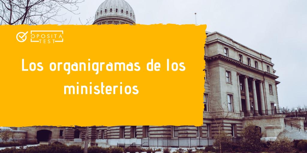 Descarga Gratis Los Organigramas De Los Ministerios Actualizados