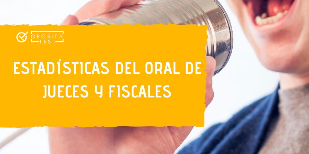Estadísticas segundo ejercicio de Jueces y Fiscales 2018, primera semana