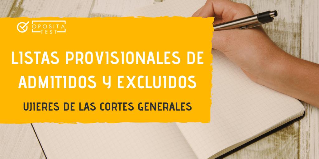 Listas provisionales de admitidos y excluidos de Ujieres de las Cortes Generales