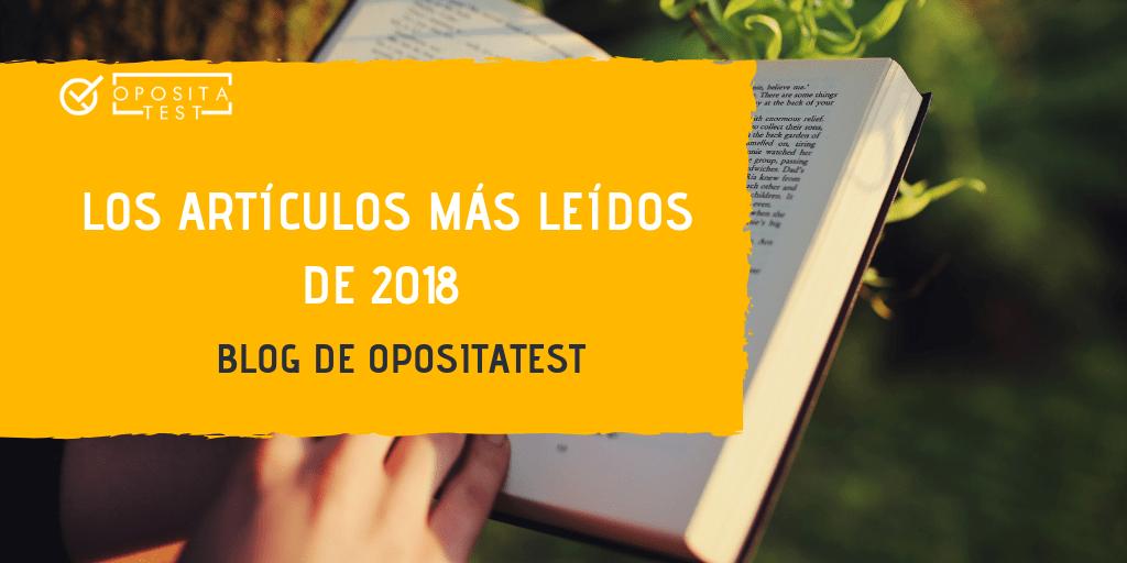 Los 10 artículos más leídos en OpositaTest durante 2018