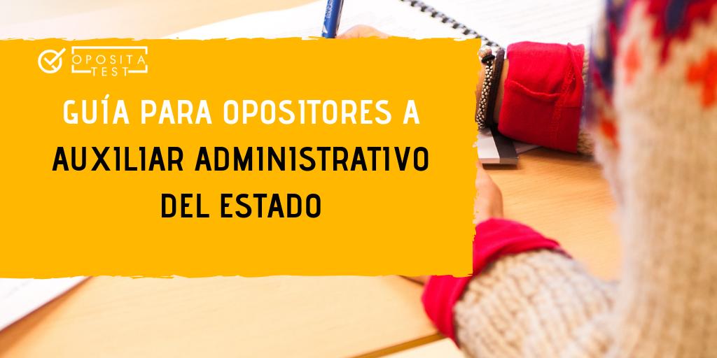 Guía sobre la oposición a Auxiliar Administrativo del Estado