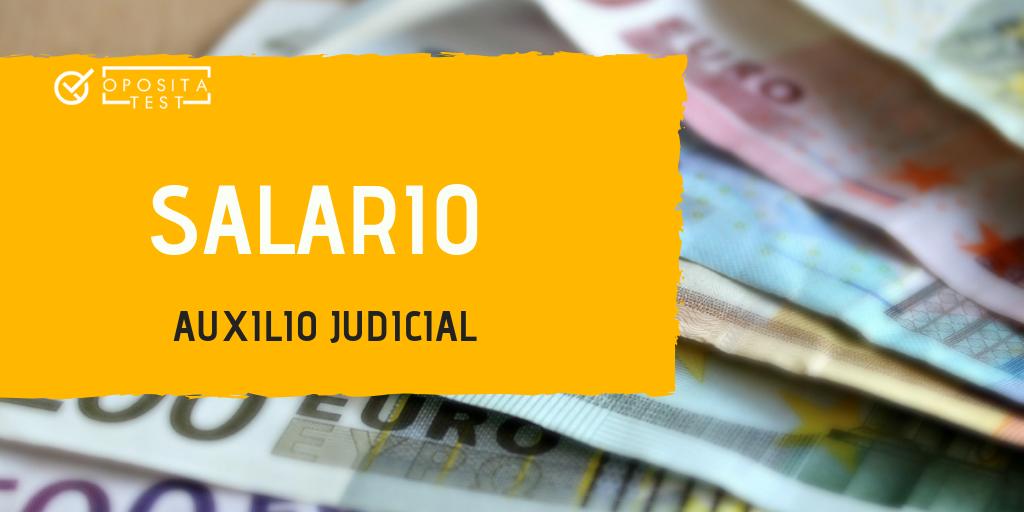 Salario Auxilio Judicial