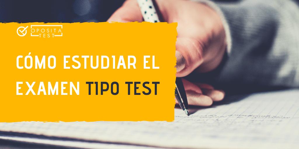 Cómo estudiar el examen tipo test