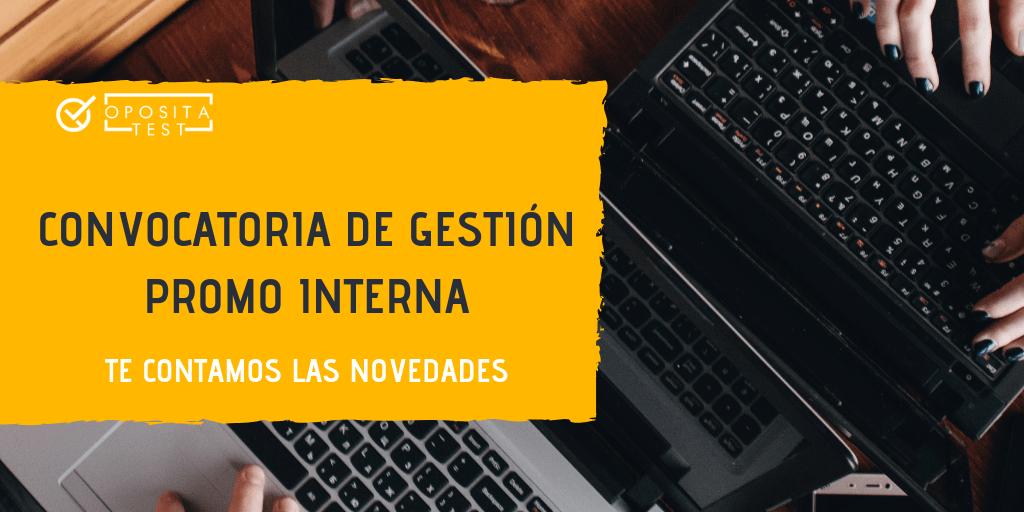 Nueva convocatoria de Gestión Promoción Interna 2019