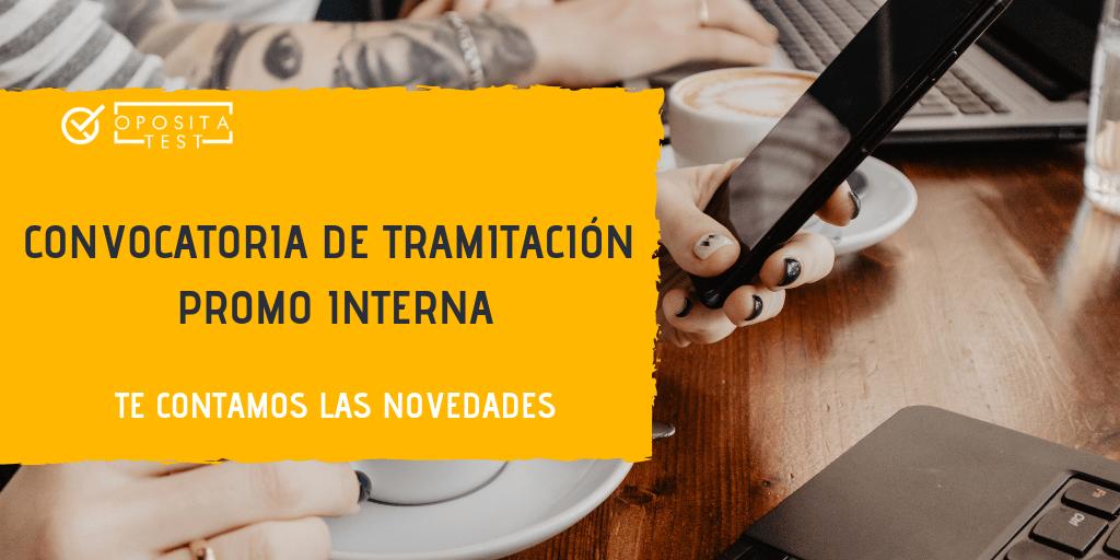Convocatoria de Tramitación Procesal Promoción Interna 2019