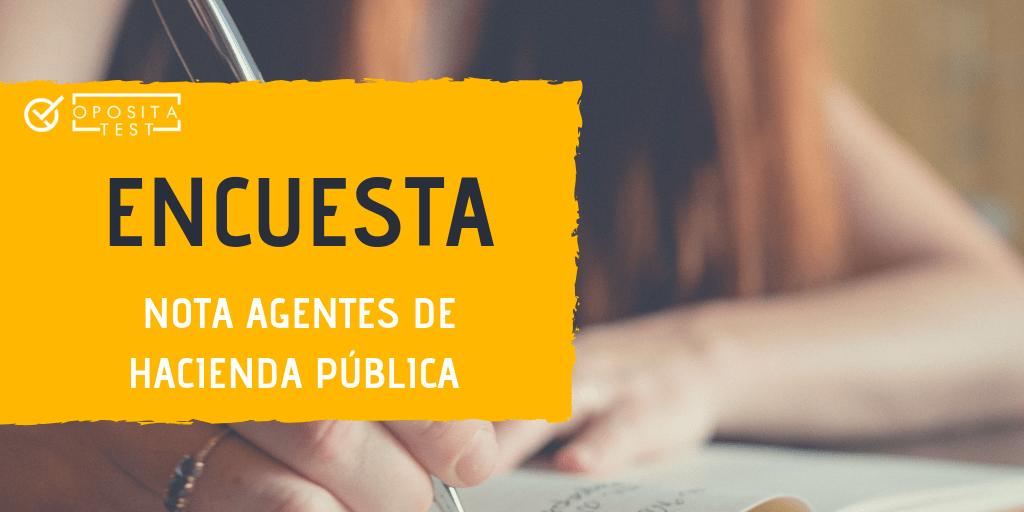 Encuesta nota Agentes de Hacienda Pública