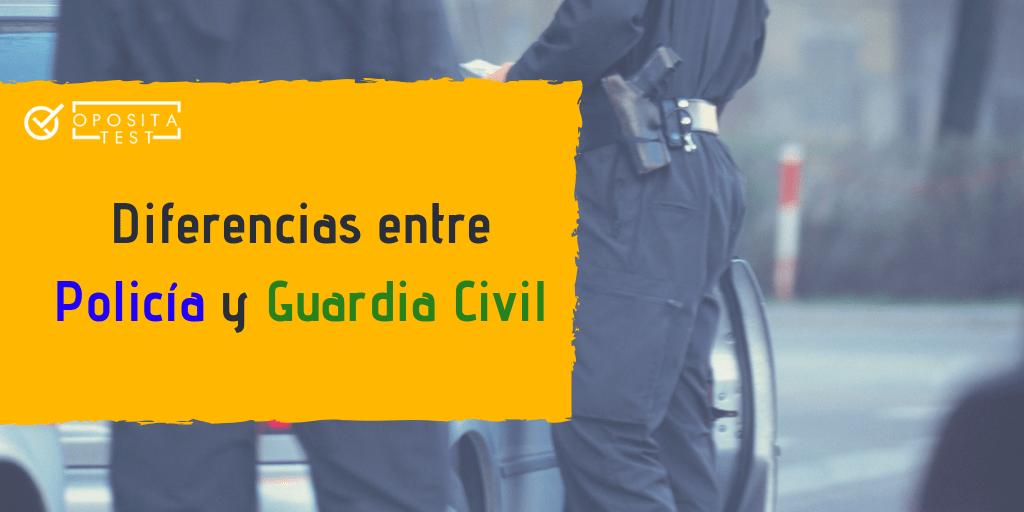 Diferencias entre las oposiciones de Policía Escala Básica y Guardia Civil