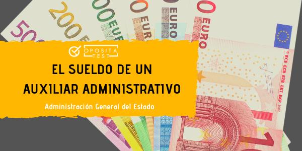 Salario Auxiliar Administrativo del Estado