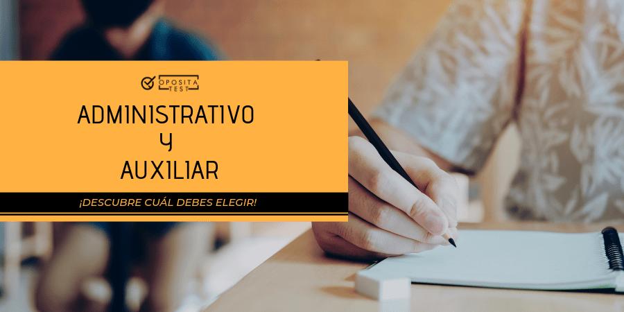 Diferencias de las oposiciones de Administrativo del Estado y Auxiliar Administrativo del Estado