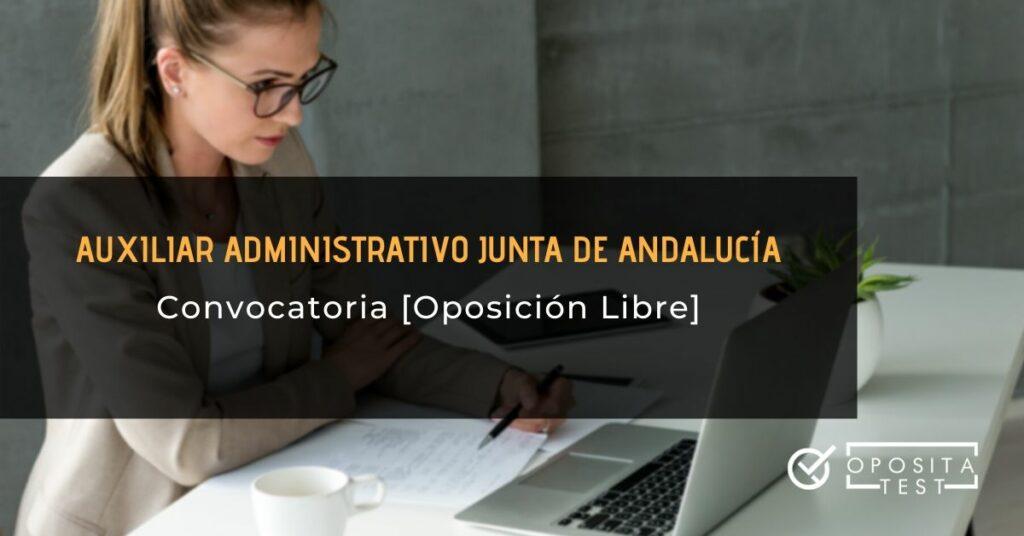 Auxiliar Administrativo Andalucía Turno Libre