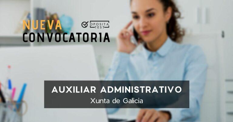 Convocatoria de Auxiliar Administrativo de la Xunta de Galicia