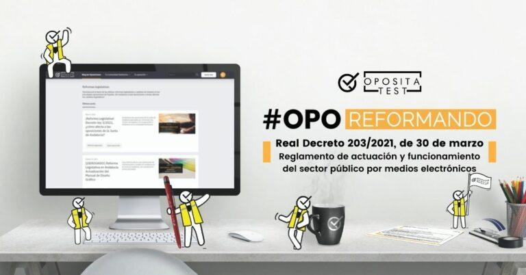 Imagen de ordenador con mascotas de OpositaTest para acompañar una entrada en la que se analiza las oposiciones afectadas por el Real Decreto 203/2021 por el que se aprueba el Reglamento de actuación y funcionamiento del sector público por medios electrónicos
